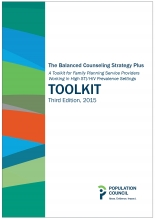 The Balanced Counseling Strategy Plus: A Toolkit for Family Planning Service Providers Working in High HIV/STI Prevalence Settings (Third Edition)