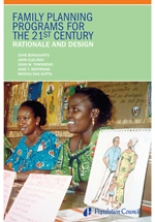 Family Planning Programs for the 21st Century: Rationale and Design