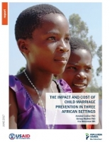The impact and cost of child marriage prevention in three African settings